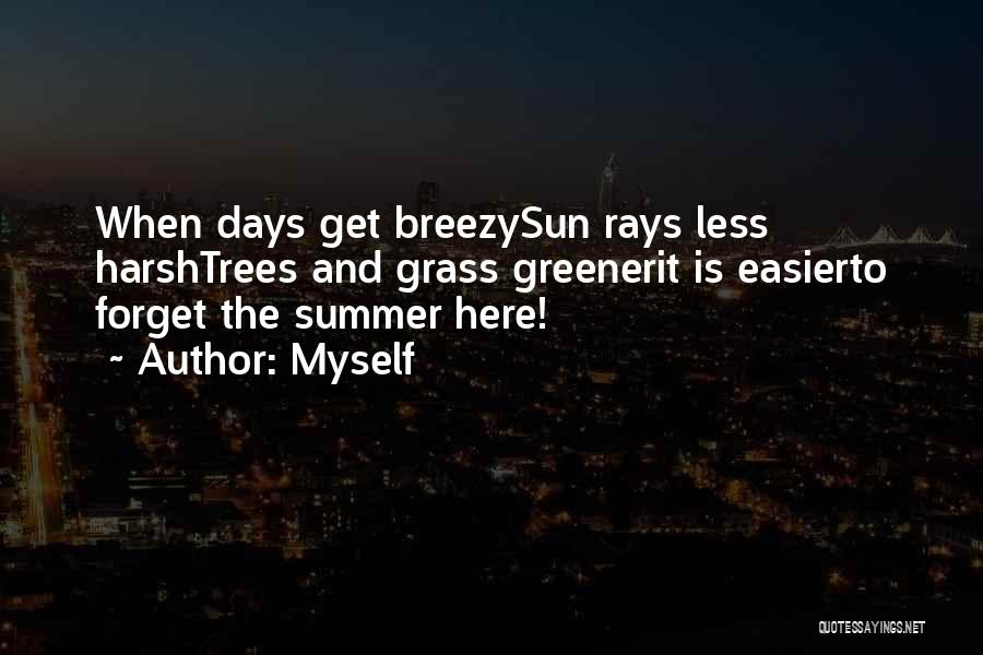 Breezy Quotes By Myself