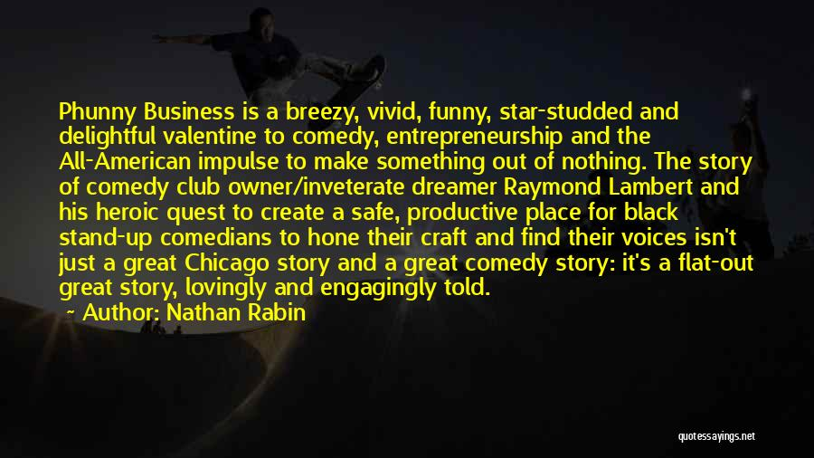 Breezy Quotes By Nathan Rabin