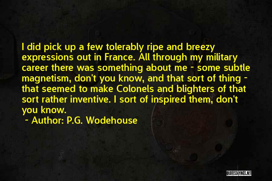 Breezy Quotes By P.G. Wodehouse