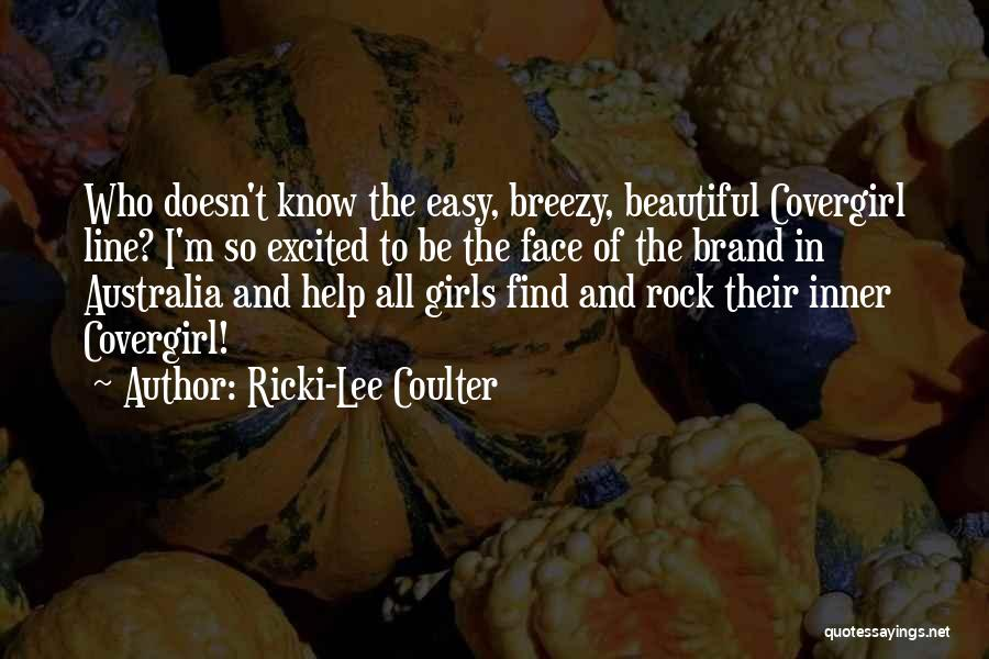 Breezy Quotes By Ricki-Lee Coulter