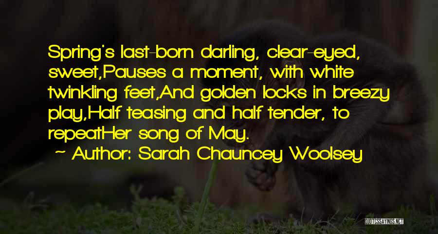 Breezy Quotes By Sarah Chauncey Woolsey