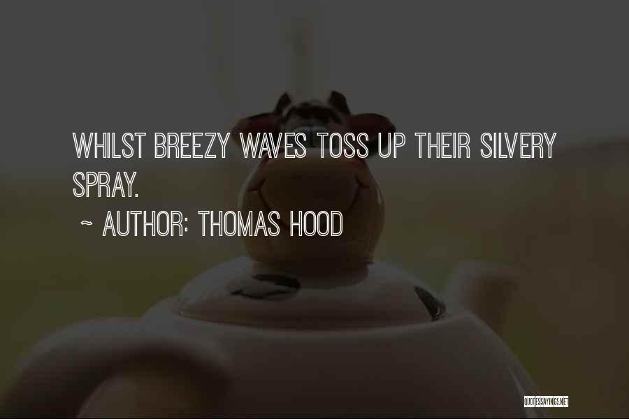 Breezy Quotes By Thomas Hood