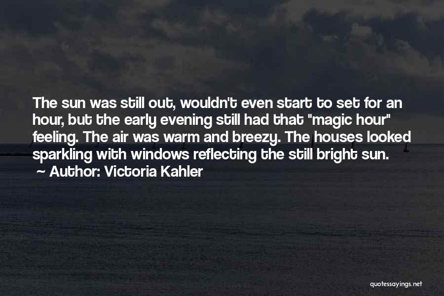 Breezy Quotes By Victoria Kahler