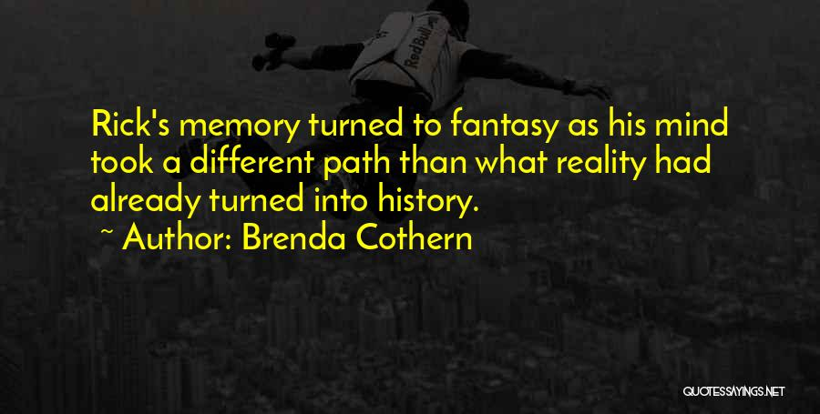 Brenda Cothern Quotes 1554521