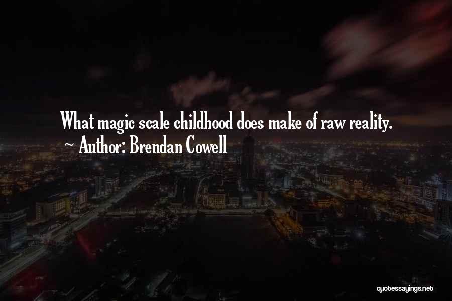 Brendan Cowell Quotes 1380954