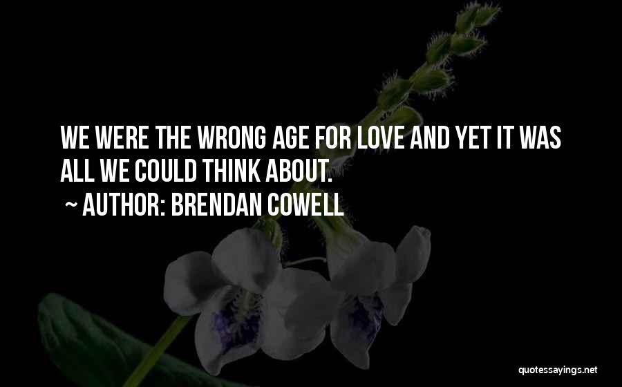 Brendan Cowell Quotes 2177958