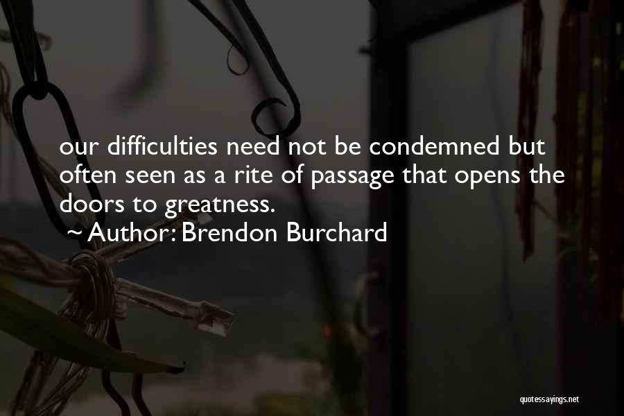 Brendon Burchard Quotes 104814