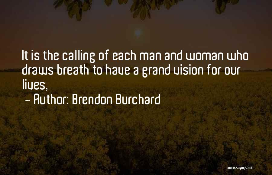 Brendon Burchard Quotes 1052544