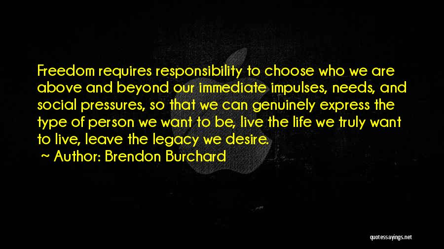 Brendon Burchard Quotes 1108575