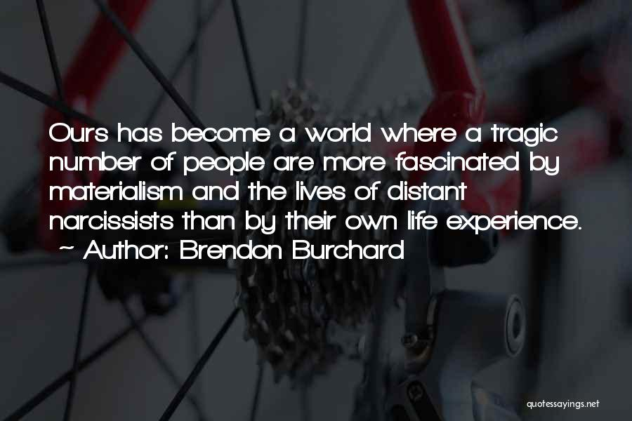 Brendon Burchard Quotes 1136672