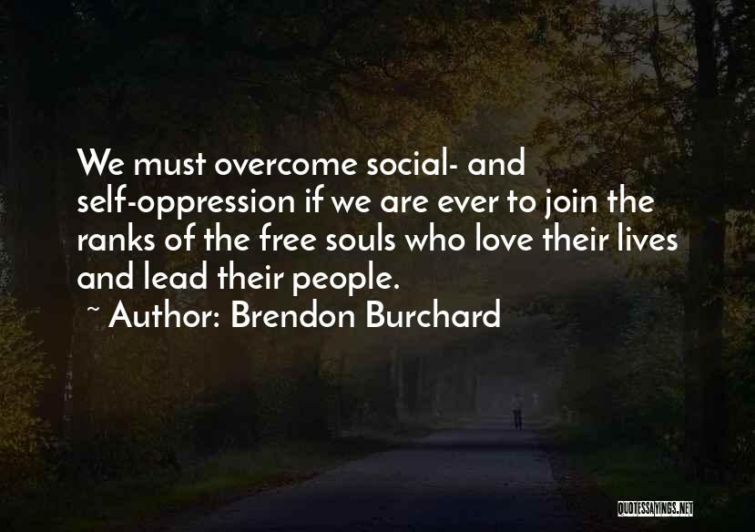 Brendon Burchard Quotes 1215040