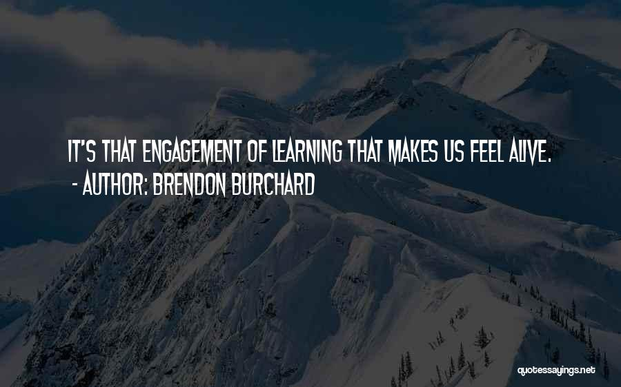 Brendon Burchard Quotes 1354134