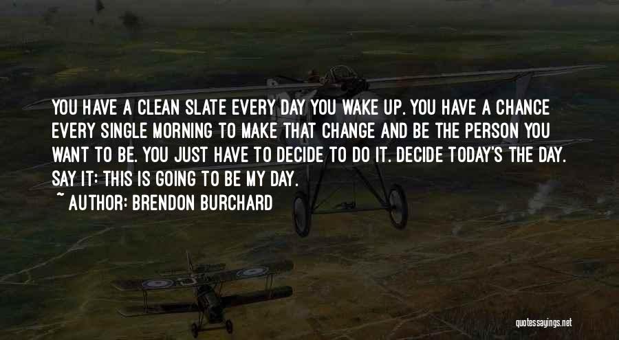 Brendon Burchard Quotes 1365916