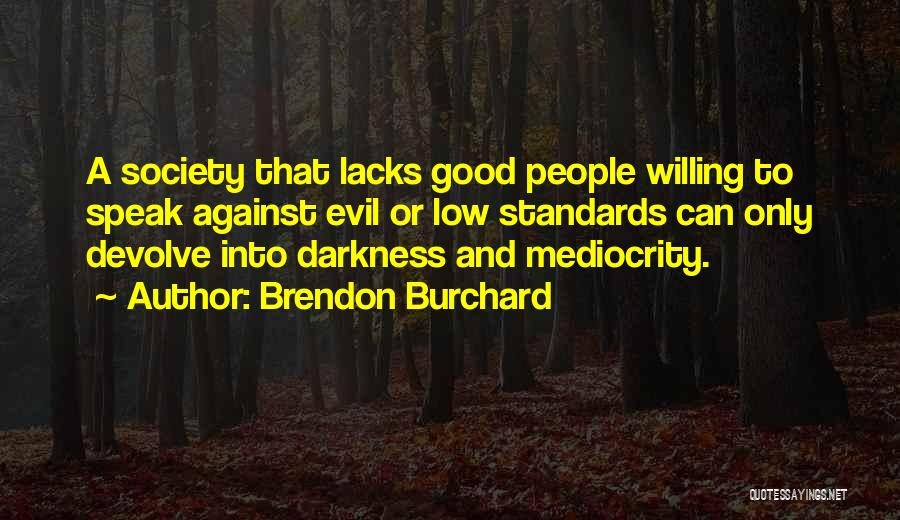 Brendon Burchard Quotes 1448159