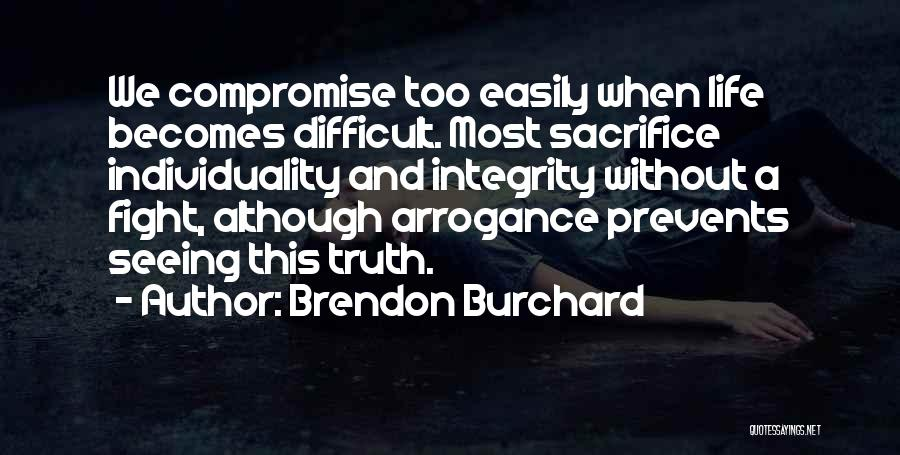Brendon Burchard Quotes 1554556