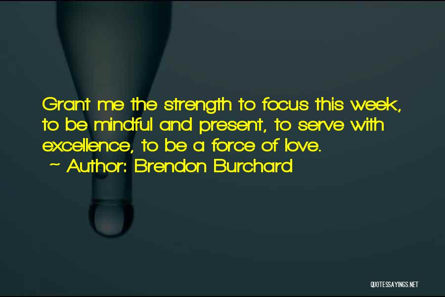 Brendon Burchard Quotes 1616415
