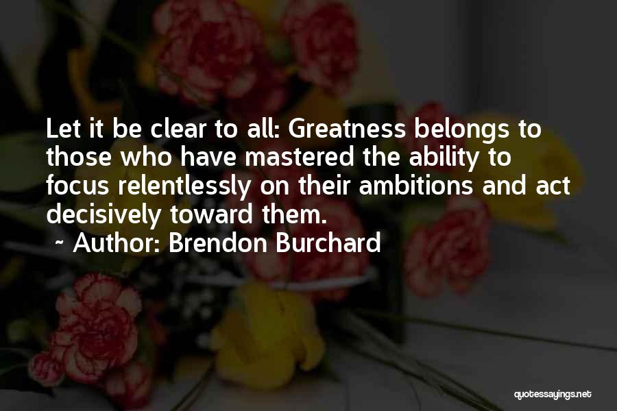 Brendon Burchard Quotes 1739646