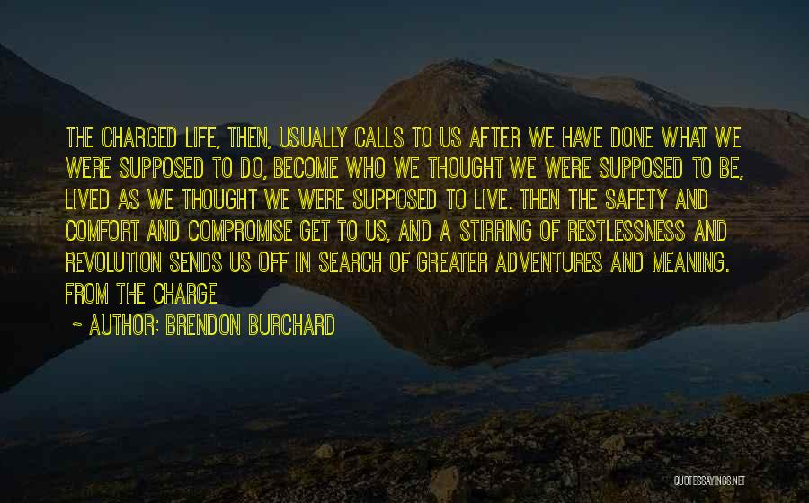Brendon Burchard Quotes 1937955