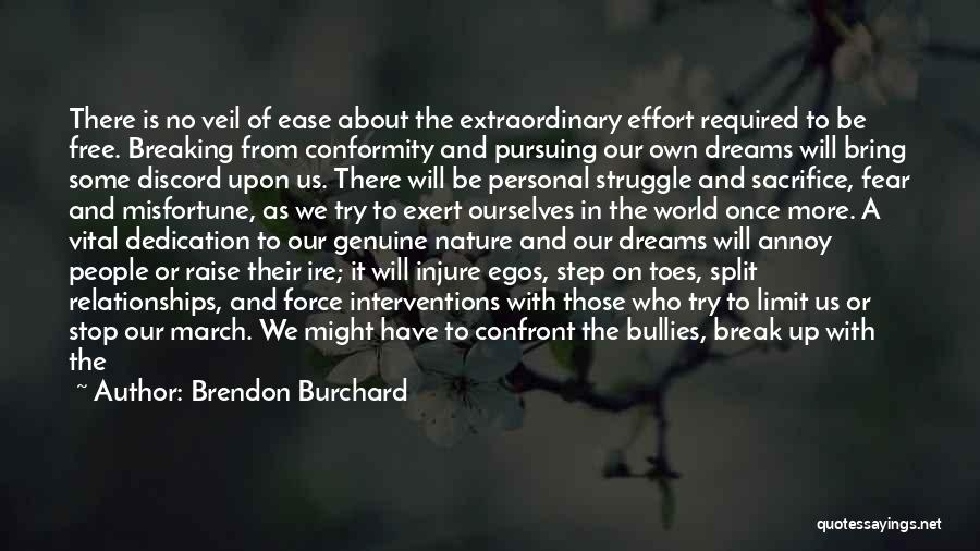 Brendon Burchard Quotes 2027542