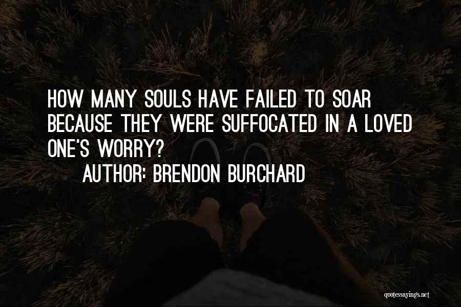 Brendon Burchard Quotes 2037552