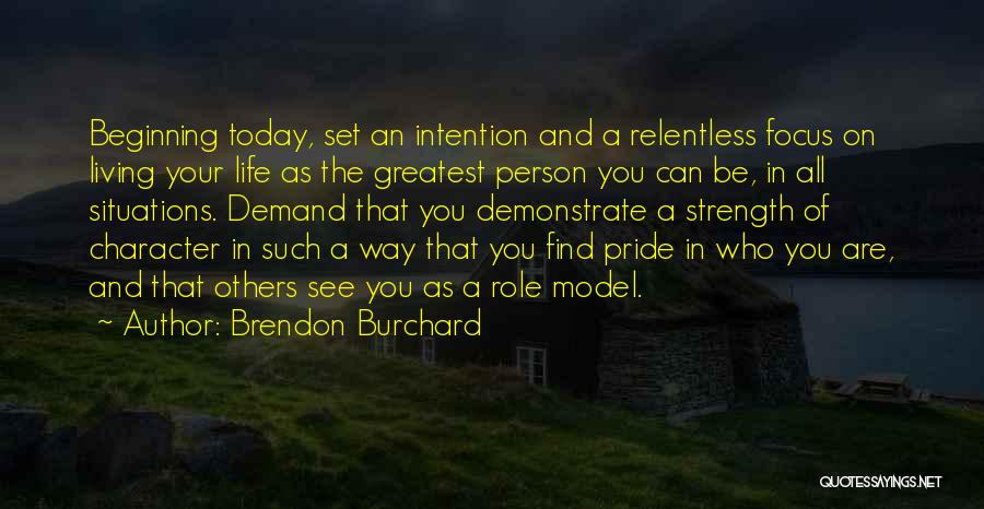Brendon Burchard Quotes 2097729