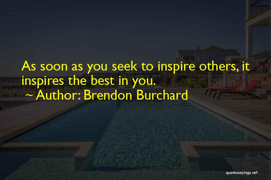 Brendon Burchard Quotes 2144793