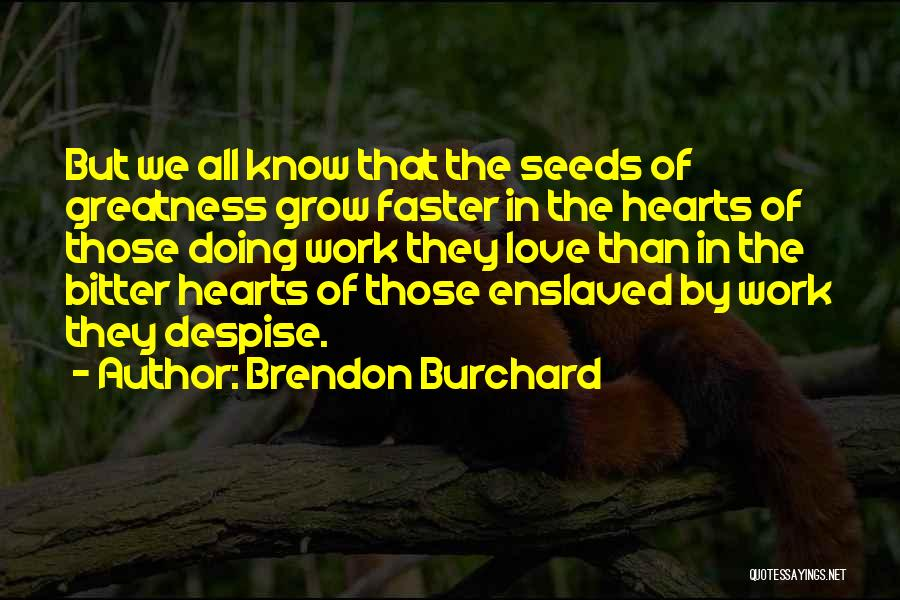 Brendon Burchard Quotes 2206849