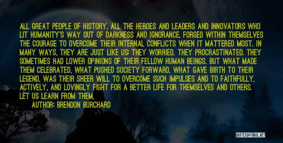 Brendon Burchard Quotes 2271283