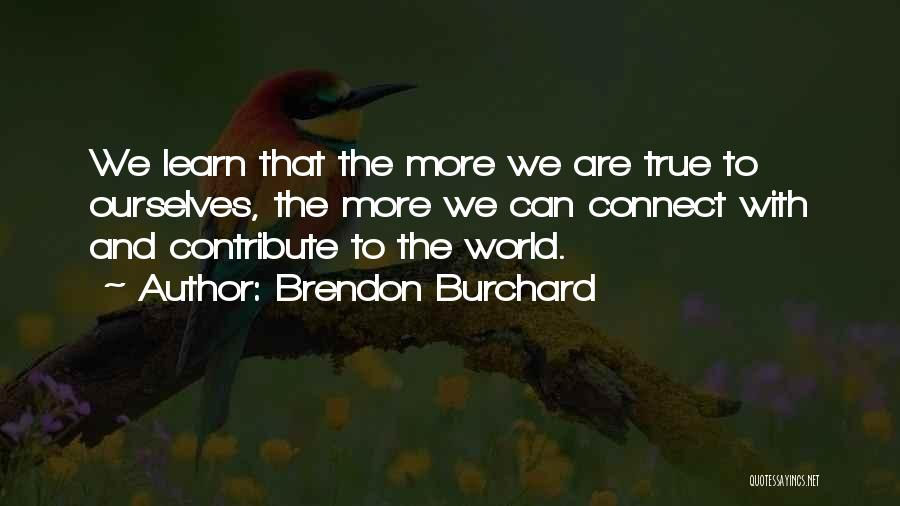 Brendon Burchard Quotes 244630