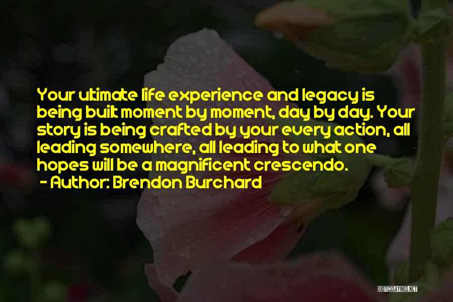 Brendon Burchard Quotes 286275