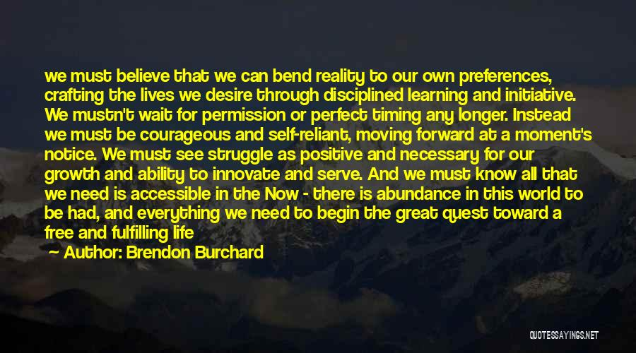 Brendon Burchard Quotes 378507