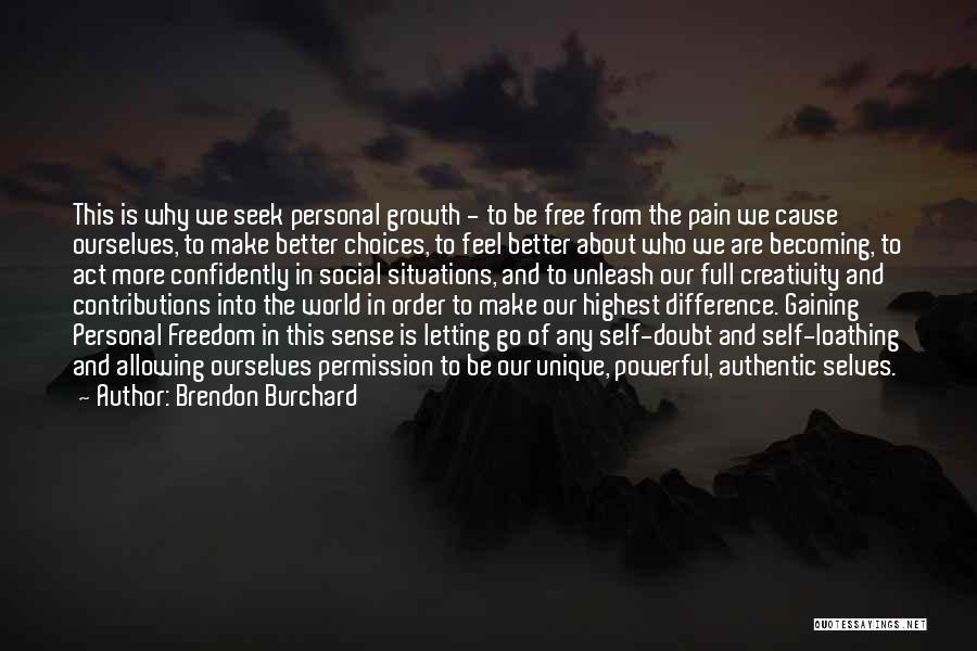 Brendon Burchard Quotes 469836