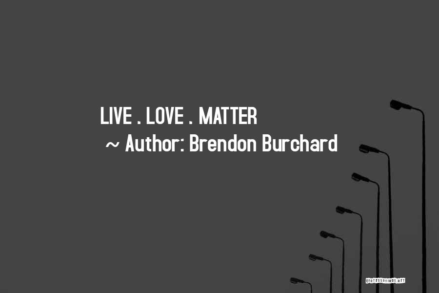 Brendon Burchard Quotes 492598