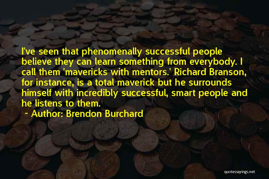 Brendon Burchard Quotes 659599