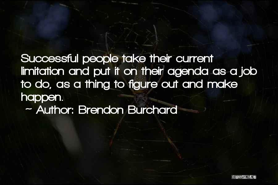 Brendon Burchard Quotes 724328