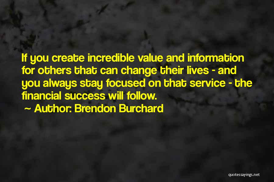 Brendon Burchard Quotes 882633