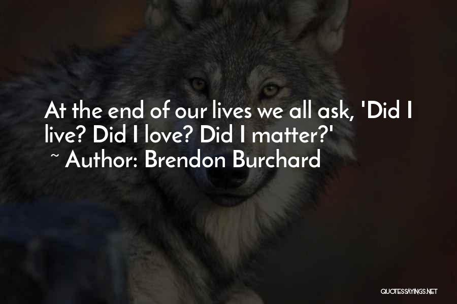 Brendon Burchard Quotes 95776