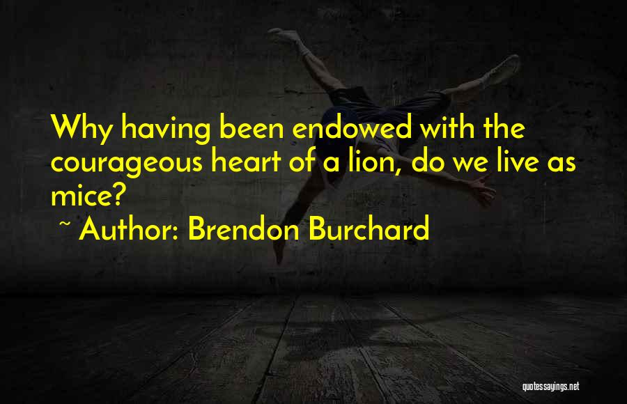 Brendon Burchard Quotes 99121