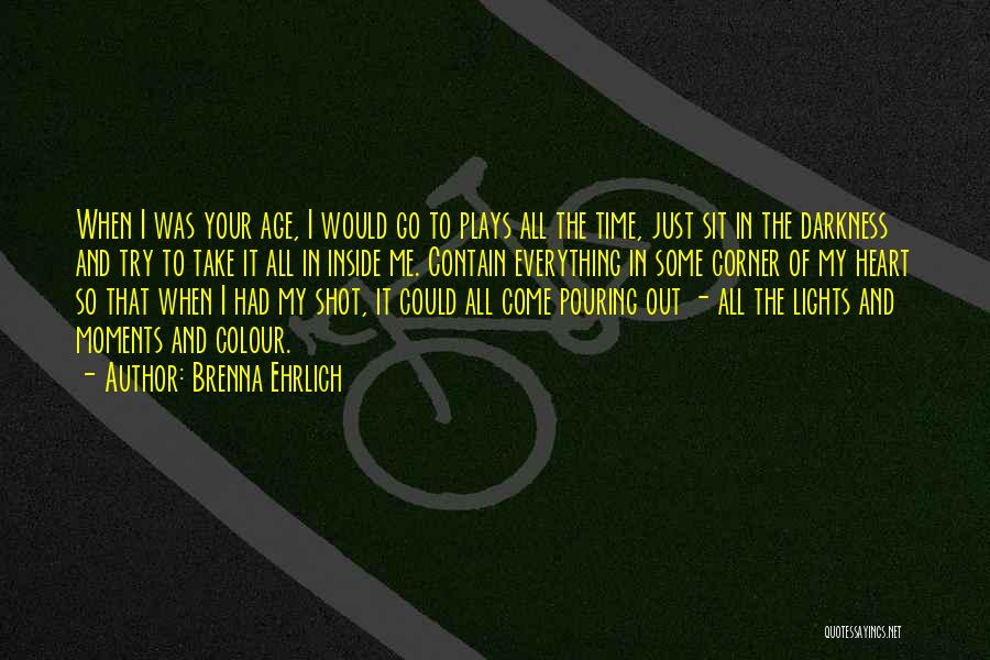 Brenna Ehrlich Quotes 371715