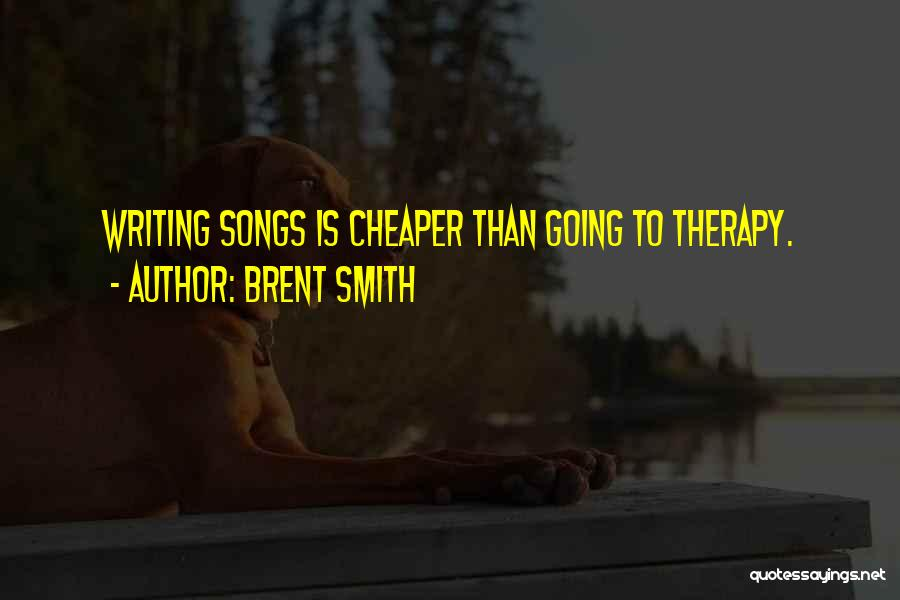 Brent Smith Quotes 2190489