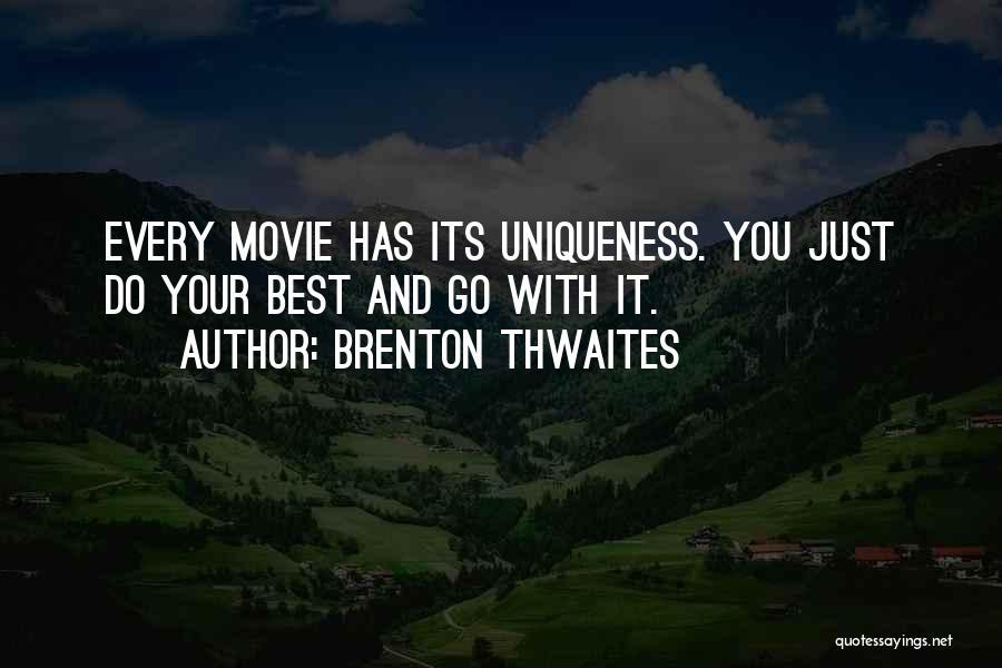 Brenton Thwaites Quotes 1487750