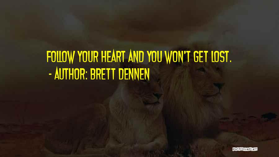 Brett Dennen Quotes 1039292