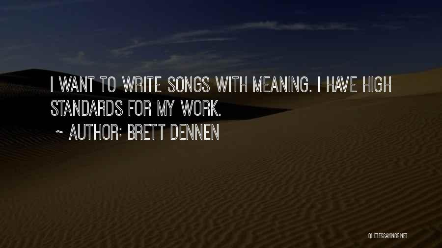 Brett Dennen Quotes 113845