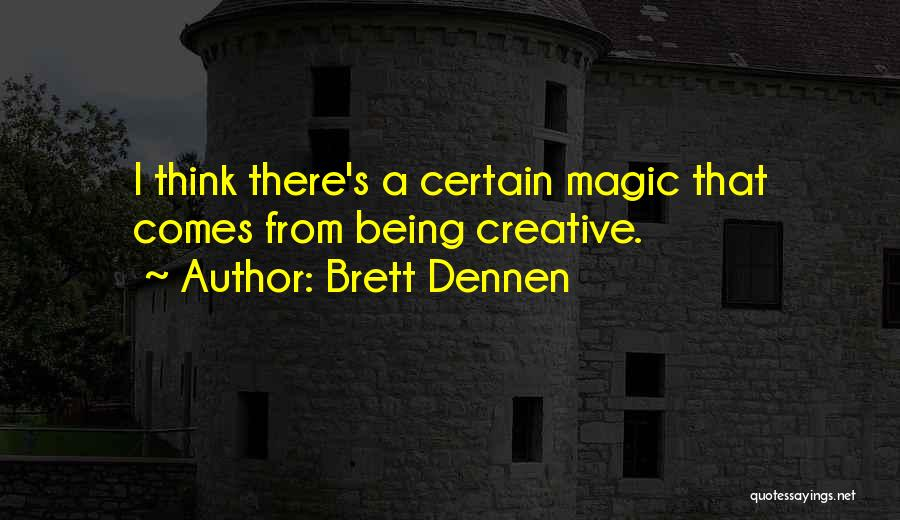 Brett Dennen Quotes 1666908