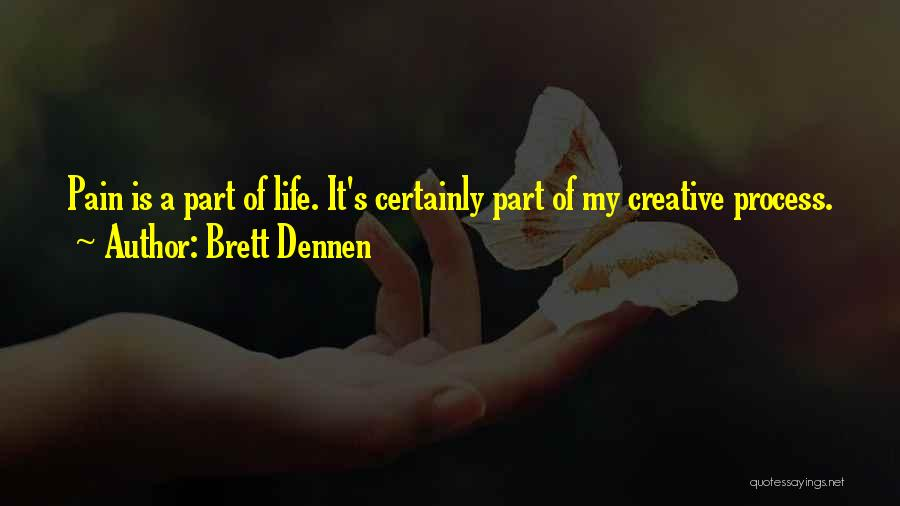 Brett Dennen Quotes 1863348