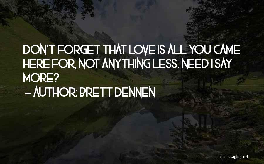 Brett Dennen Quotes 1868261