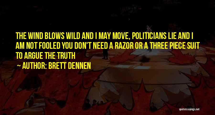 Brett Dennen Quotes 2124452