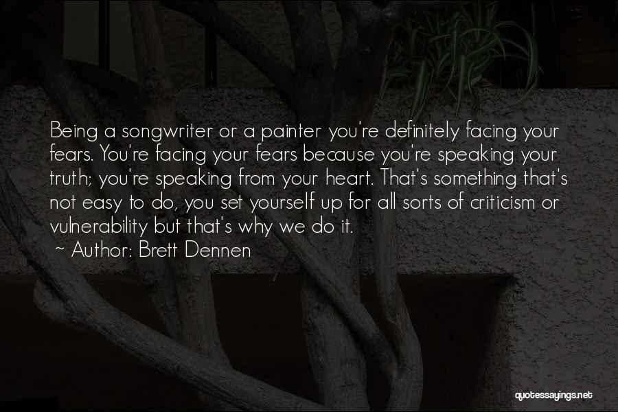 Brett Dennen Quotes 2205649