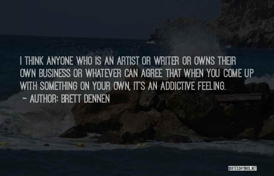 Brett Dennen Quotes 557687