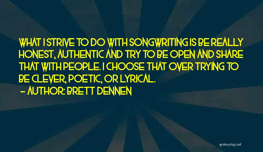 Brett Dennen Quotes 764646